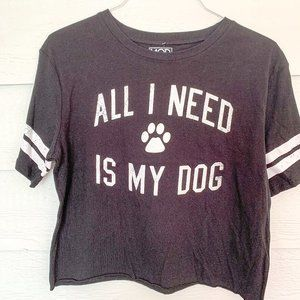 All I Need Is My Dog - Black White Crop Top - NEW
